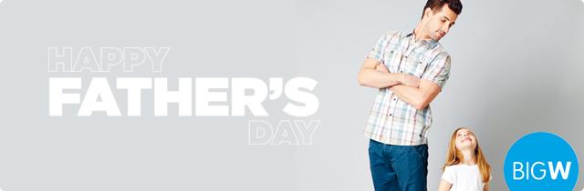 Big W Fathers Day