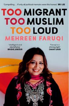 NEW-Too-Migrant-Too-Muslim-Too-Loud on sale